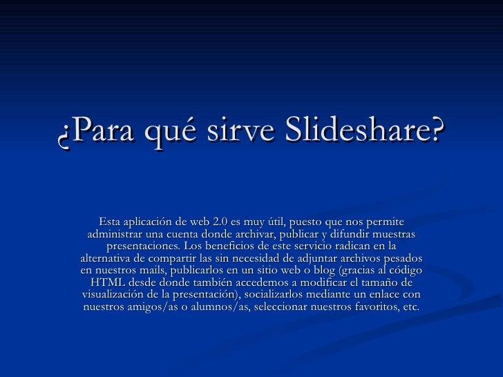Para qué sirve slideshare
