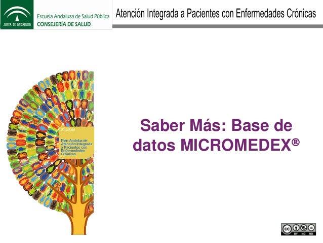 Unidad 5: La terapia farmacológica.Saber más: Base de datos Micromedex@