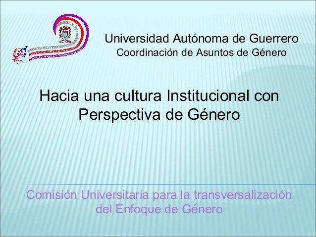 Hacia una cultura Institucional con Perspectiva de Género