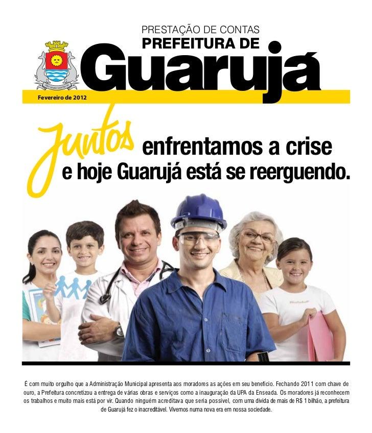PRESTAÇÃO DE CONTAS                                                 PREFEITURA DE      Fevereiro de 2012                  ...