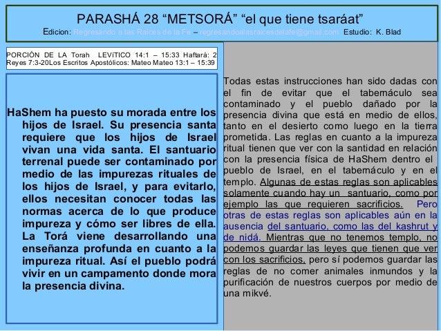 """1 PARASHÁ 28 """"METSORÁ"""" """"el que tiene tsaráat"""" Edicion: Regresando a las Raices de la Fe – regresandoalasraicesdelafe@gmail..."""