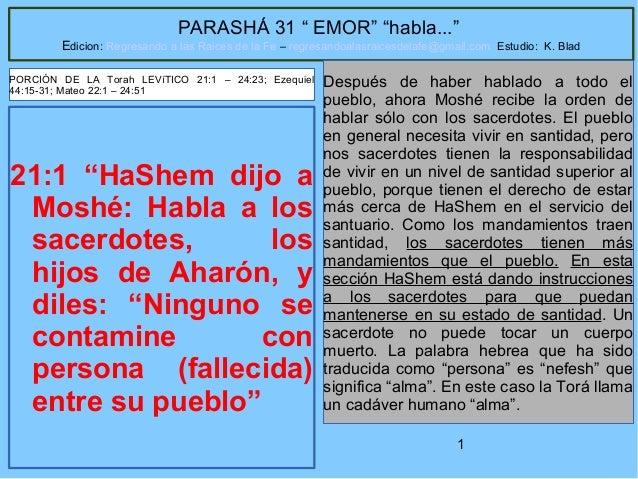 """1 PARASHÁ 31 """" EMOR"""" """"habla..."""" Edicion: Regresando a las Raices de la Fe – regresandoalasraicesdelafe@gmail.com Estudio: ..."""