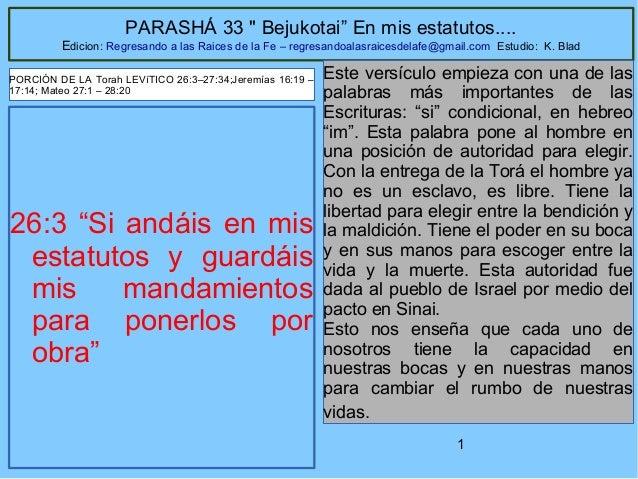 "1 PARASHÁ 33 "" Bejukotai"" En mis estatutos.... Edicion: Regresando a las Raices de la Fe – regresandoalasraicesdelafe@gmai..."