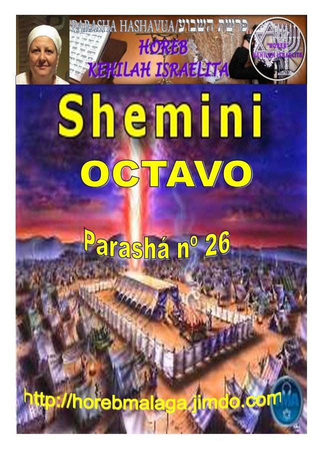PARASHA DE LA SEMANAִינִימְׁשParashá nº 26 Shemini (Octavo)Por Yossi ben YisraelMes 1º (Calendario Kodesh de YHW...