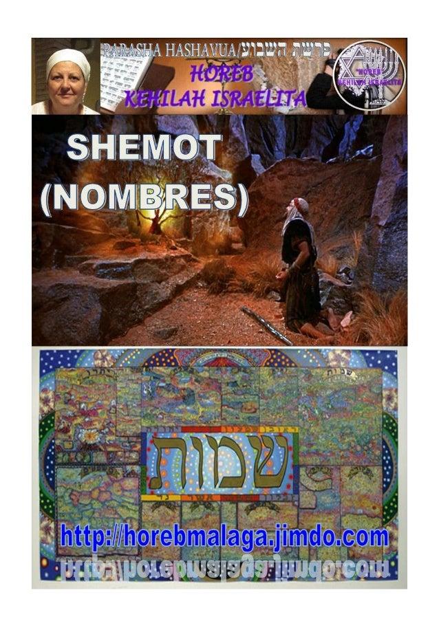 PARASHA DE LA SEMANA                                             שמות                                Parasha nº 13 Shemo...