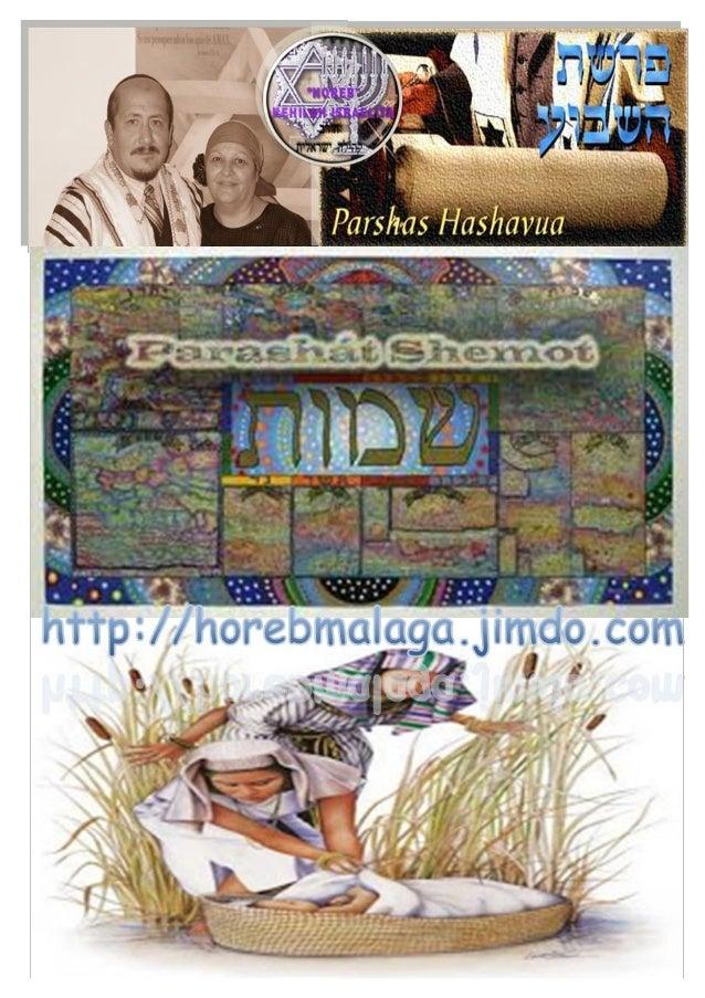 שמות Parasha nº 13 Shemot (Nombres) Mes 10º (Calendario Kodesh de YHWH) (5774 / 7 /TEVET (19-12-13)  ¡A los llamados de ...