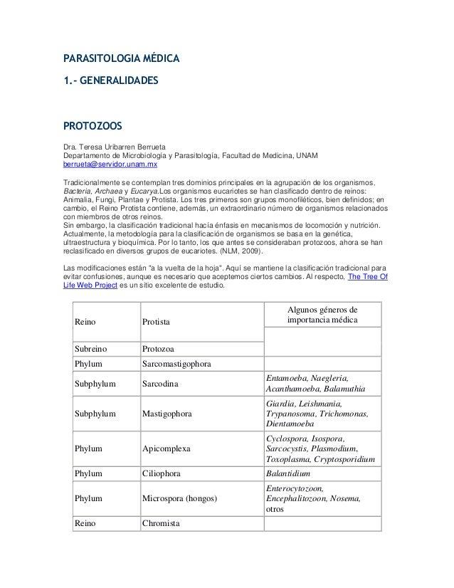 PARASITOLOGIA MÉDICA 1.- GENERALIDADES PROTOZOOS Dra. Teresa Uribarren Berrueta Departamento de Microbiología y Parasitolo...