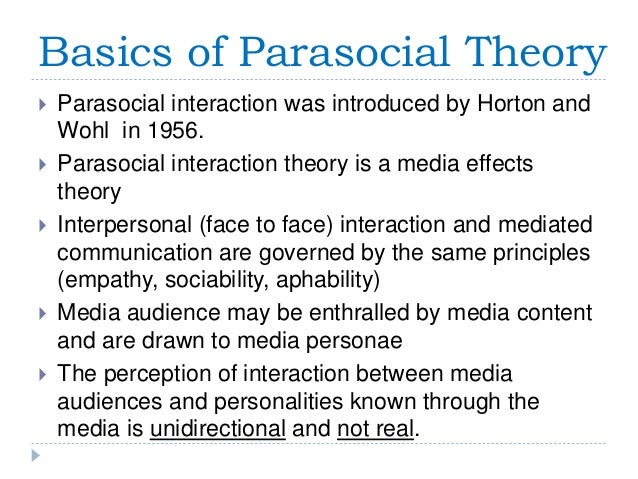 What are parasocial interactions;please explain?