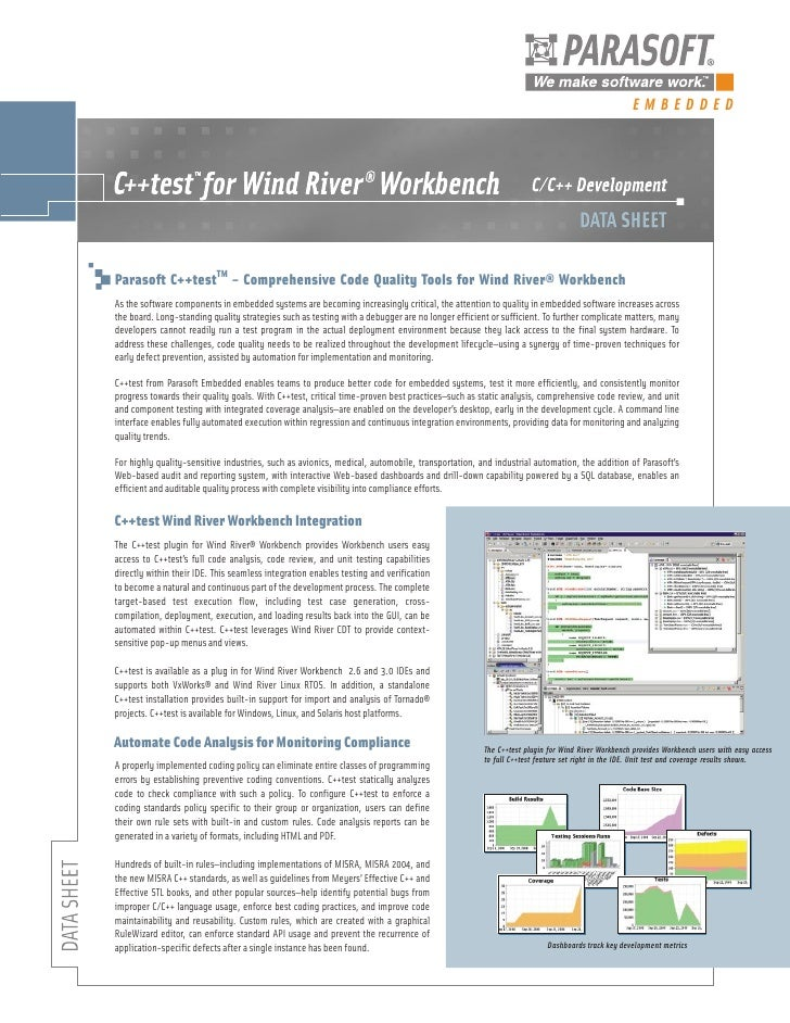 EMBEDDEDParasoft C++testTM – Comprehensive Code Quality Tools for Wind River® WorkbenchAs the software components in embed...