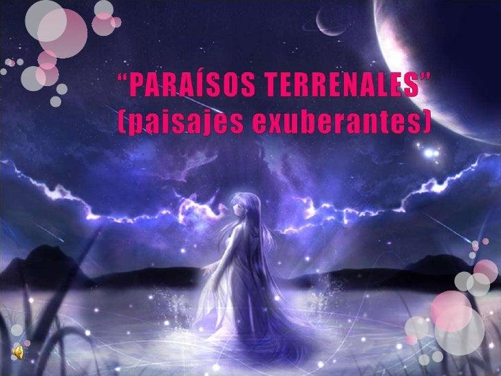 ParaíSos Terrenales
