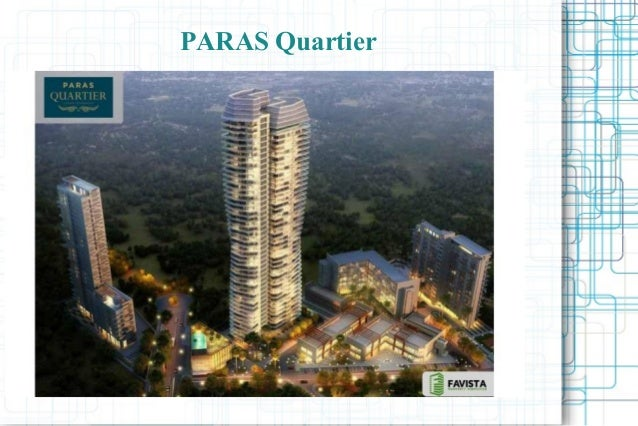 PARAS QUARTIER Specifications Call @ 09999536147 In Gurgaon