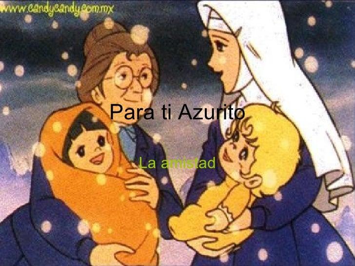 Para Ti Azurito