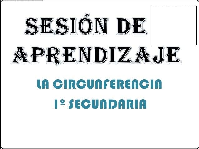 LA CIRCUNFERENCIA 1º SECUNDARIA
