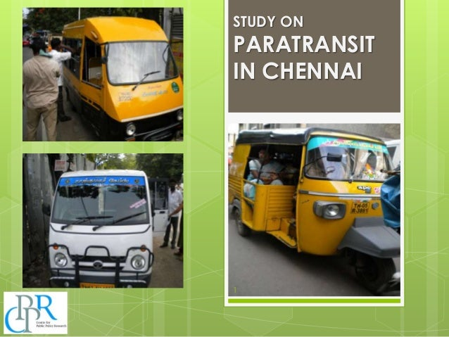 Study on Paratransit in Chennai