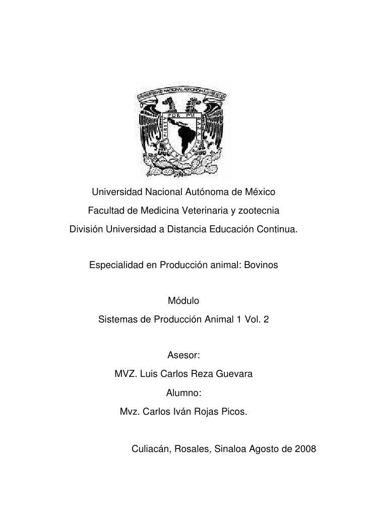 Universidad Nacional Autónoma de México     Facultad de Medicina Veterinaria y zootecnia División Universidad a Distancia ...
