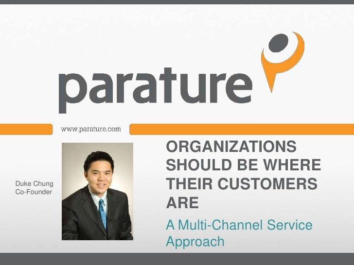 Organizations Should Be Where Their Customers Are- A Multi-Channel Service Approach