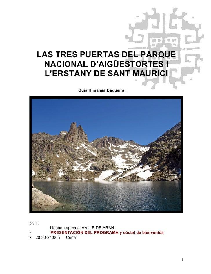 LAS TRES PUERTAS DEL PARQUE      NACIONAL D'AIGÜESTORTES I      L'ERSTANY DE SANT MAURICI                       Guia Himàl...