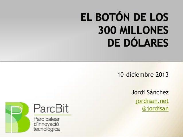 10-diciembre-2013  Jordi Sánchez jordisan.net @jordisan