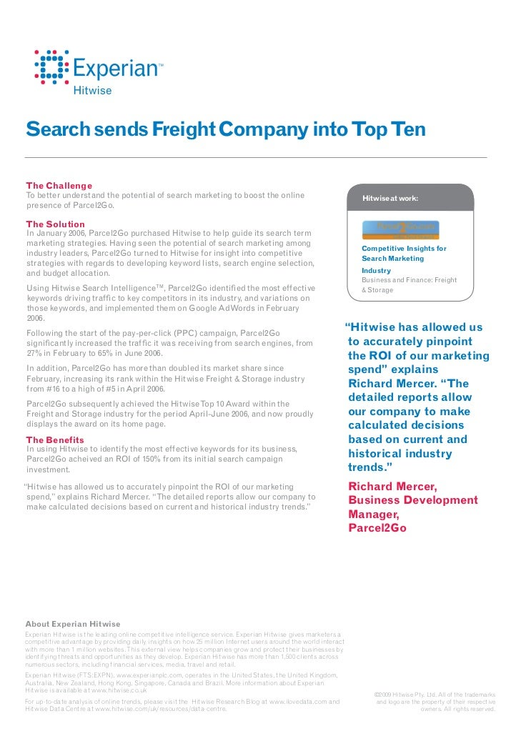 Search sends Freight Company into Top TenThe ChallengeTo better understand the potential of search marketing to boost the ...