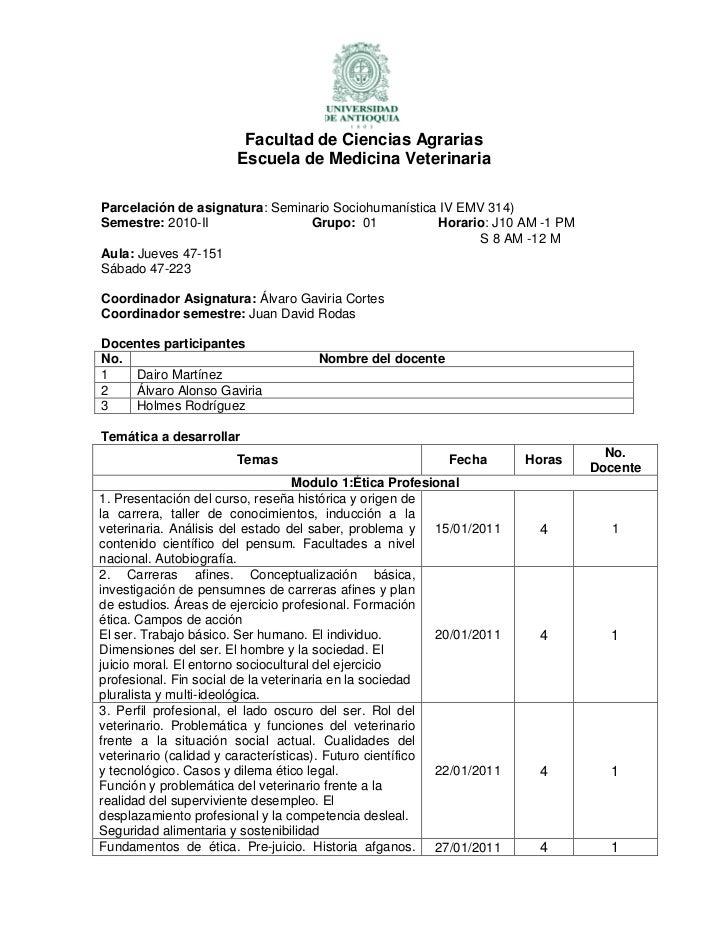 Parcelación de asignatura: Seminario Sociohumanística IV EMV 314)<br />Semestre: 2010-IIGrupo:  01Horario: J 10 AM -1 PM<b...