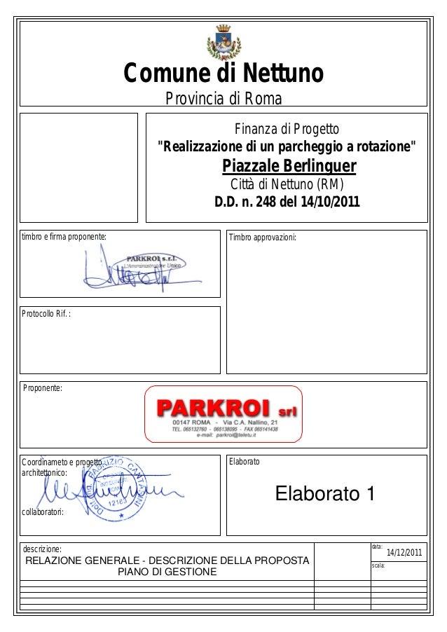 Parcheggio Multilivello a NETTUNO (Piazzale Berlinguer) – Documentazione (fonte: sito ufficiale del Comune di Nettuno)_RELAZIONE_GENERALE_ELABORATO_1
