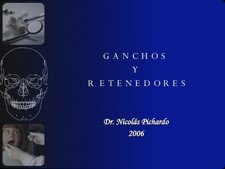 Parcial Remvible 4.. Ganchos, Rejillas Y Dientes Art.