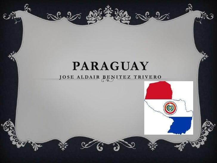 PARAGUAYJOSE ALDAIR BENITEZ TRIVERO