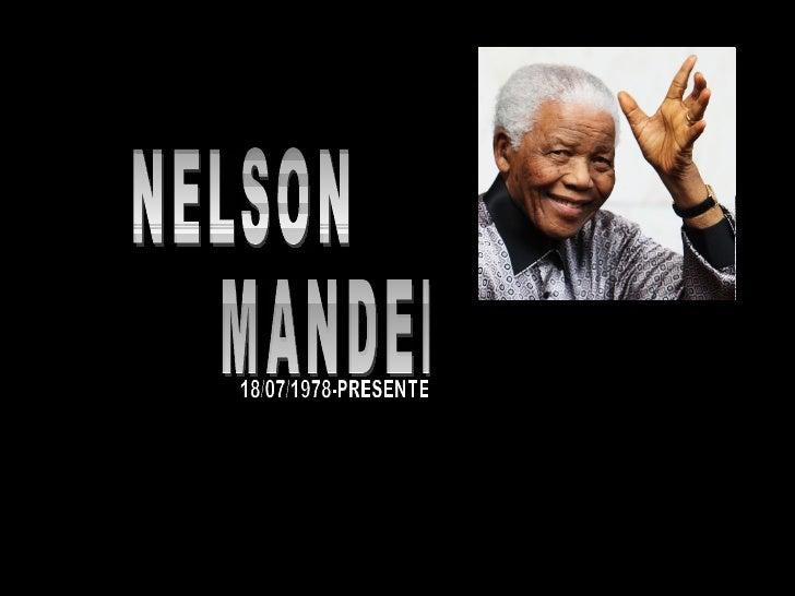 Nelson Mandela nació el 18 de julio de 1918 en Mvezo, un poblado de 300 habitantes cerca de Umtata en el Transkei.Pertenec...