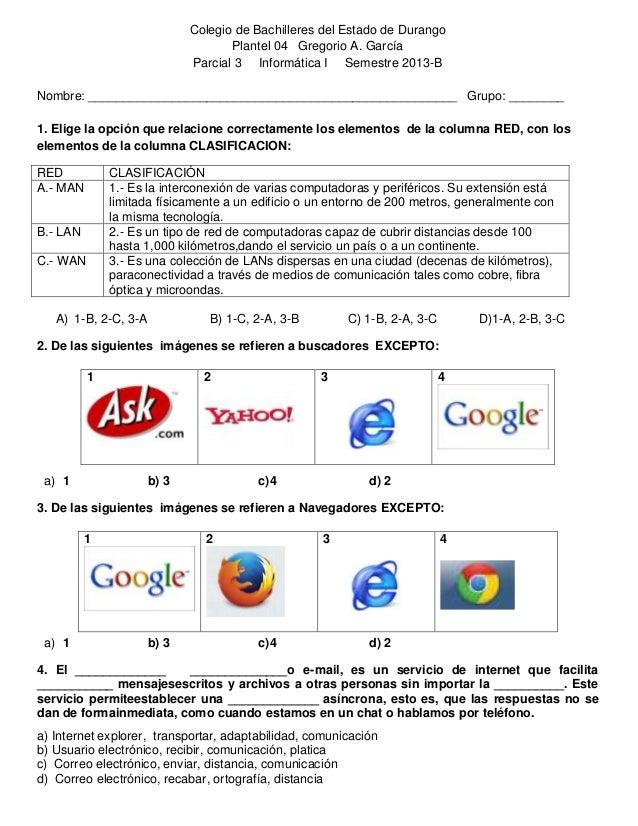 Colegio de Bachilleres del Estado de Durango Plantel 04 Gregorio A. García Parcial 3 Informática I Semestre 2013-B Nombre:...