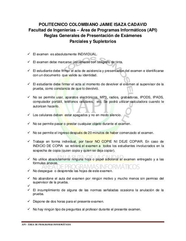 POLITECNICO COLOMBIANO JAIME ISAZA CADAVIDFacultad de Ingenierías – Área de Programas Informáticos (API)       Reglas Gene...