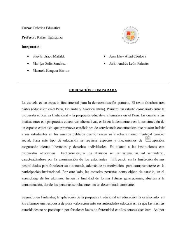 Curso: Práctica Educativa Profesor: Rafael Egúsquiza Integrantes: •  Sheyla Uraco Mafaldo  •  Juan Eloy Abad Córdova  •  M...