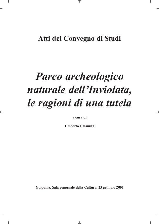 Guidonia - Parco Archeologico dell'inviolata - Guidonia Montecelio (Roma)