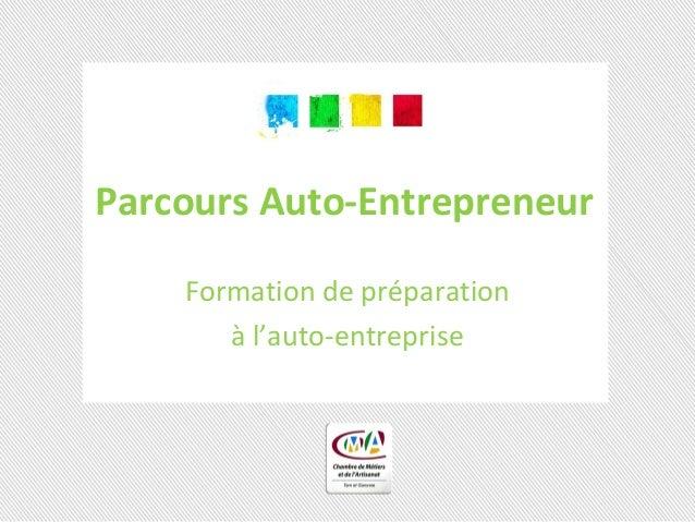 Parcours Auto-Entrepreneur Formation de préparation à l'auto-entreprise