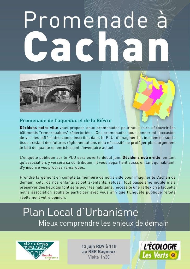 Promenade à  Cachan Promenade de l'aqueduc et de la Bièvre Décidons notre ville vous propose deux promenades pour vous fai...