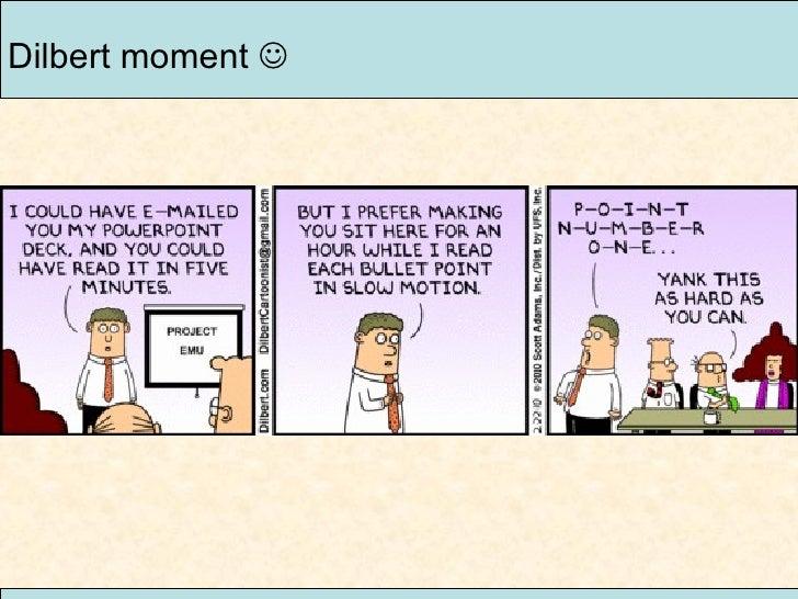 Dilbert moment  