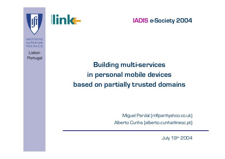 IADIS e-Society 2004 LisbonPortugal                 Building multi-services               in personal mobile devices      ...