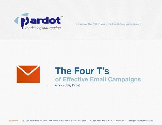 The Four T's of Effective Email Campaigns An e-book by Pardot