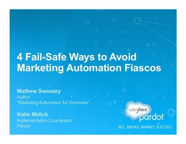 4 Fail-Safe Ways to Avoid Marketing Automation FIascos