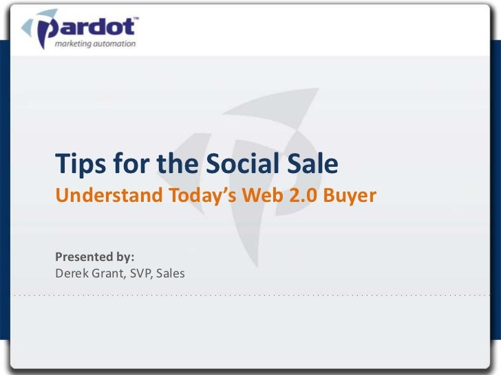 The Social Sale (a Pardot Weekly Webinar)