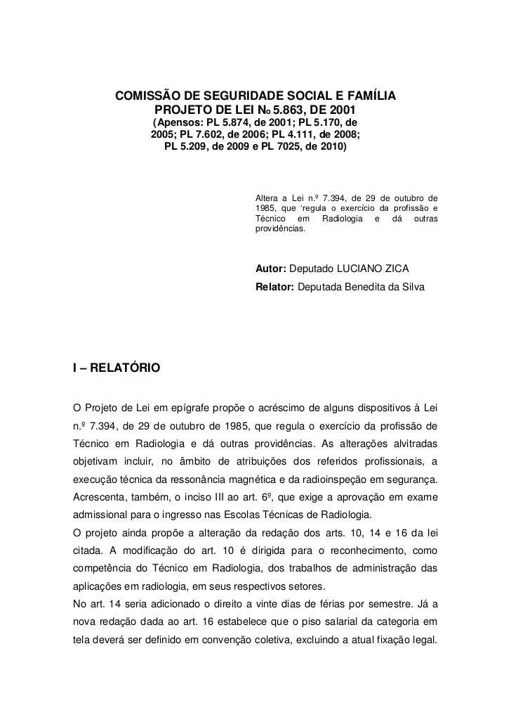 COMISSÃO DE SEGURIDADE SOCIAL E FAMÍLIA              PROJETO DE LEI No 5.863, DE 2001                 (Apensos: PL 5.874, ...