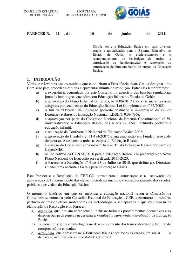 CONSELHO ESTADUAL              SECRETARIA   DE EDUCAÇÃO           DE ESTADO DA CASA CIVIL PARECER N.        11   , de     ...