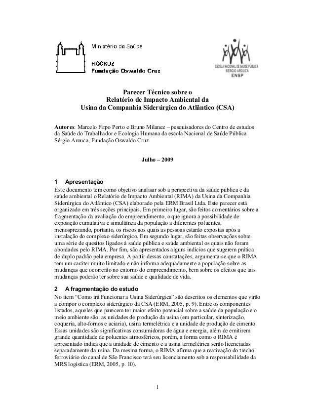 1 Parecer Técnico sobre o Relatório de Impacto Ambiental da Usina da Companhia Siderúrgica do Atlântico (CSA) Autores: Mar...