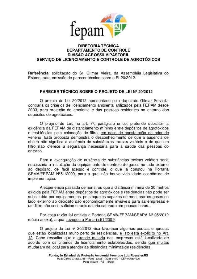Fundação Estadual de Proteção Ambiental Henrique Luiz Roessler/RSRua: Carlos Chagas, 55 – Fone: (0xx51) 3288-9400 – CEP 90...