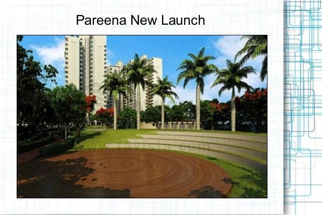 Pareena New Launch