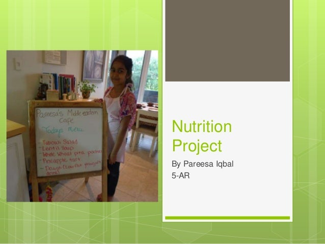 Nutrition Project By Pareesa Iqbal 5-AR