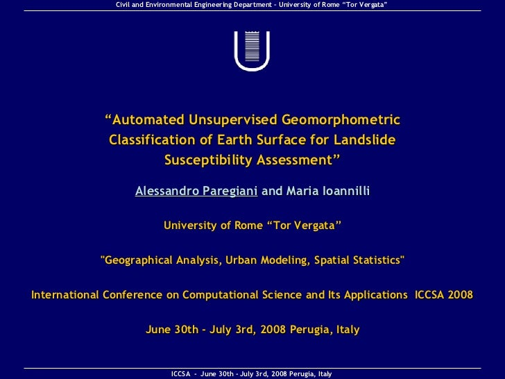 """"""" Automated Unsupervised Geomorphometric Classification of Earth Surface for Landslide Susceptibility Assessment """" Alessan..."""