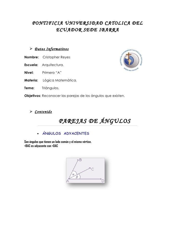 PONTIFICIA UNIVERSIDAD CATOLICA DEL               ECUADOR SEDE IBARRA        Datos Informativos  Nombre:        Cristophe...