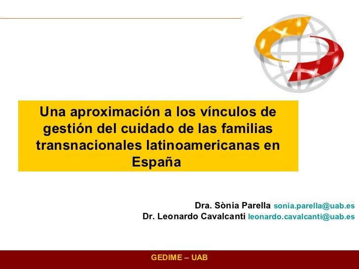 Una aproximación a los vínculos de gestión del cuidado de las familiastransnacionales latinoamericanas en              Esp...