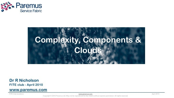Complexity, Components & Clouds (Paremus)