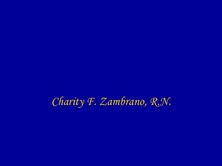 Charity F. Zambrano, R.N.